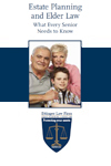 Estate Planning & Elder Law: What Every Senior Needs to Know